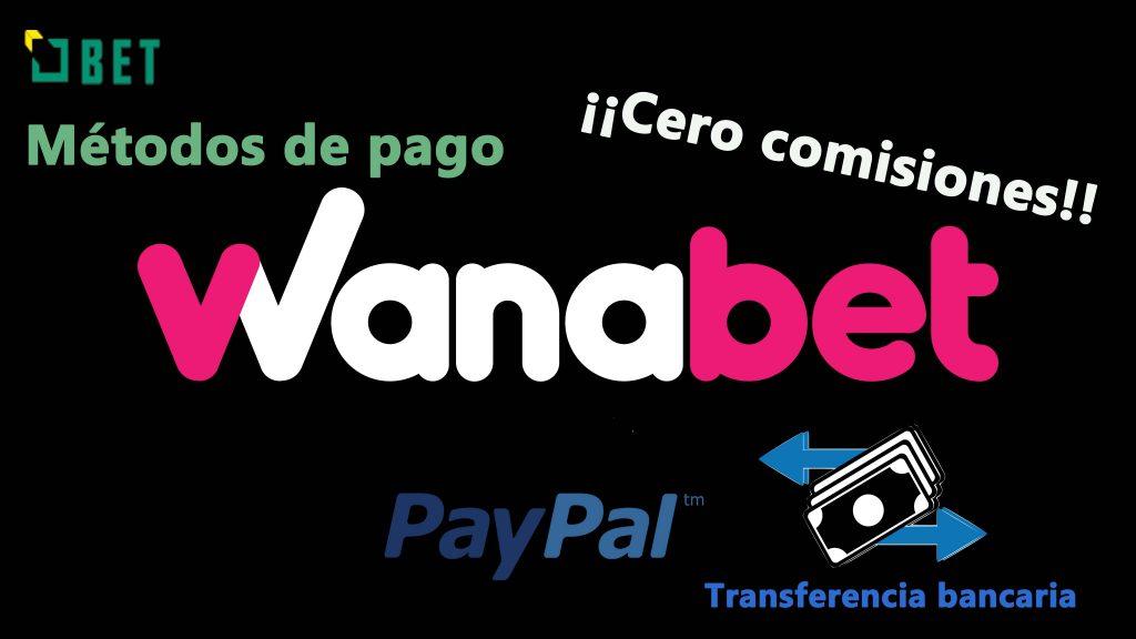 métodos de pago wanabet