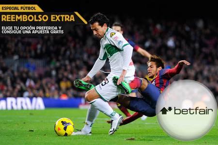 Ver partido Elche vs Barcelona y apostar en Betfair con reembolso extra (Liga BBVA)