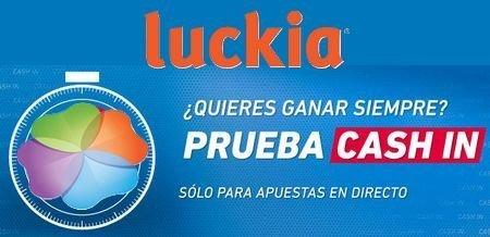 Luckia presenta la funci n cash in en su portal de apuestas - Luckia casa de apuestas ...