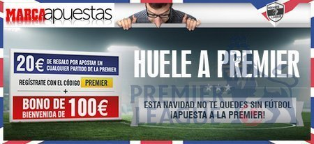 Marcaapuestas: 20€ de regalo por apostar en la Premier League + 100€ si pierdes